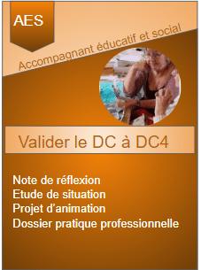 Accompagnant educatif et social valider le dc1 a dc4