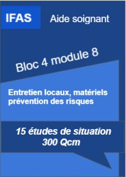 Bloc 4 module 8 aide soignant