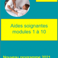 Nouveau programme aide soignant modules 1 a 10